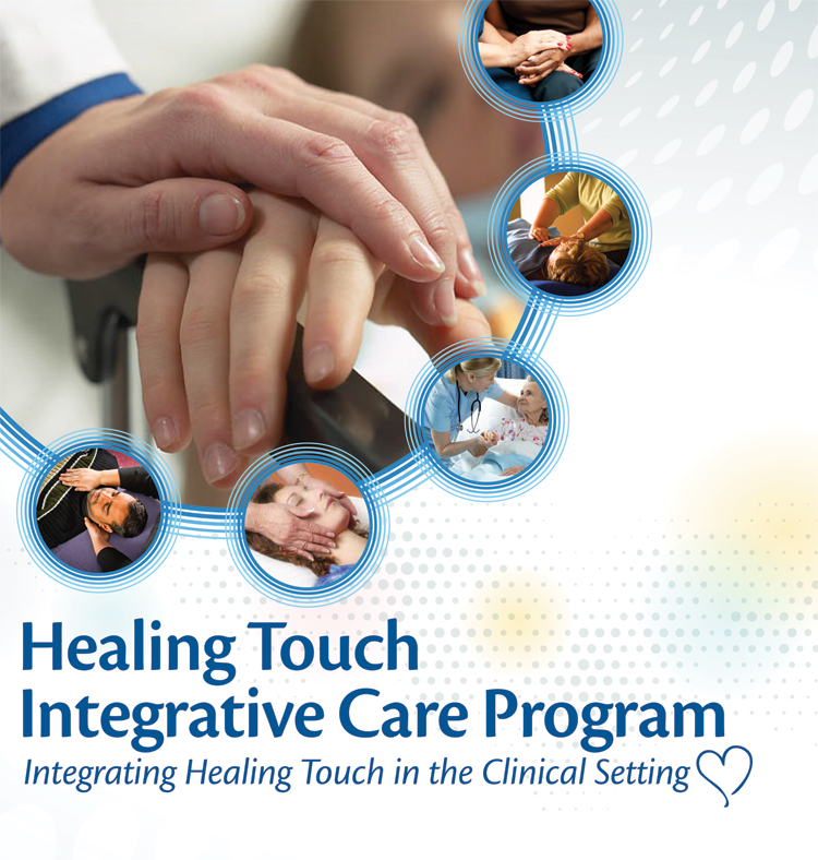 Healing Touch Integrative Health Care Program